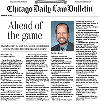Ahead of the Game, Chicago Daily Law Bulletin article