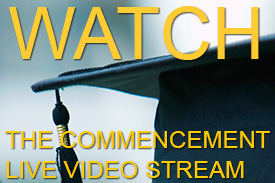 Click to watch the live video stream of the Commencement ceremony