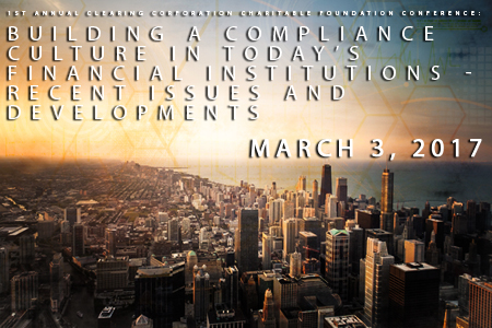 """Building a Compliance Culture in Today's Financial Institutions - Recent Issues and Developments"""