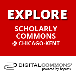 Scholarly Commons @ Chicago-Kent