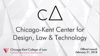 Center for Design, Law and Technology Launch Event, February 21, 2018
